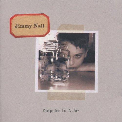 Liczba Płyt: 1 Tytuł: Tadpoles In The Jar Dystrybutor: Warner Music Poland Nośnik: CD Wykonawca: Jimmy Nail