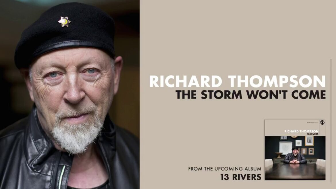 Richard Thompson – The Storm Won't Come