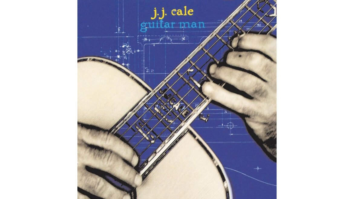 JJ Cale – Guitar Man