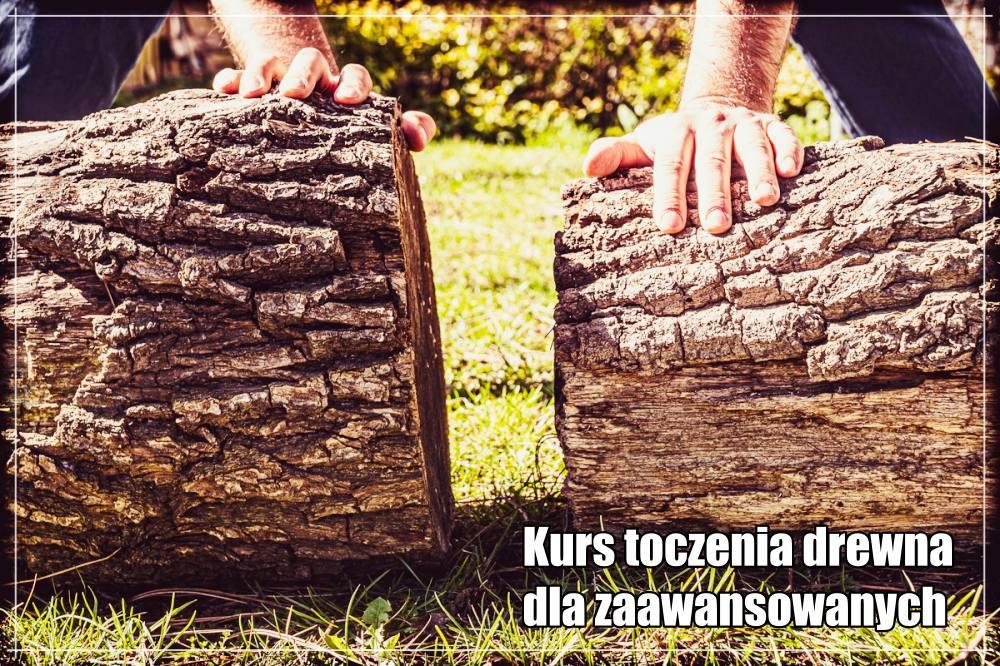 Kurs toczenia drewna dla zaawansowanych