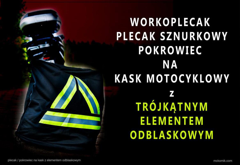 Motocyklowy trójkąt ostrzegawczy – worek plecak pokrowiec na kask